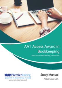 AAT Access Award in Bookkeeping (Level 1) - Study Manual